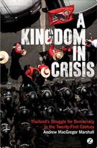 "A Kingdom in Crisis: The book ''Thailand's Struggle for Democracy in the Twenty-First Century"" is banned in Thailand."
