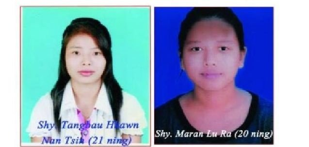 Maran Lu Ra and Tangbau Khawn Nan Tsin, aged 20 and 21