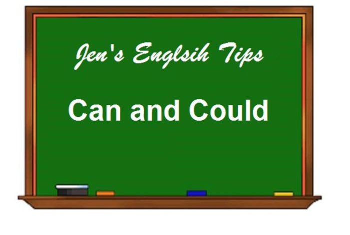 Jen's English Tip's – Can and Could
