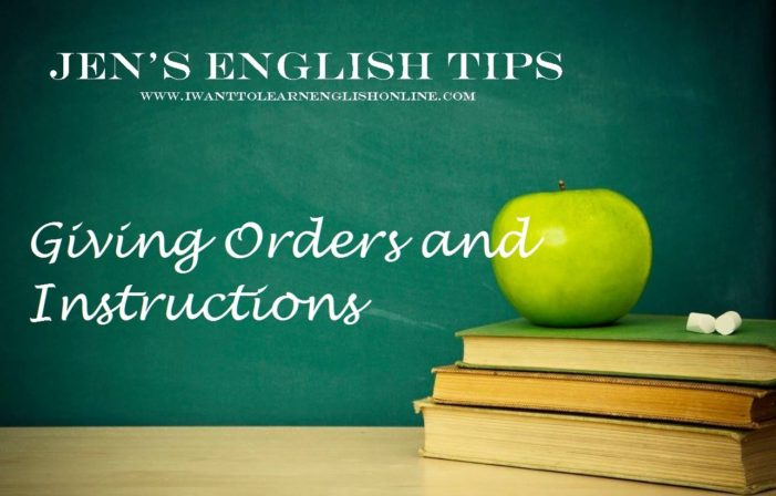 Jen's English Tips – Giving Instructions in English
