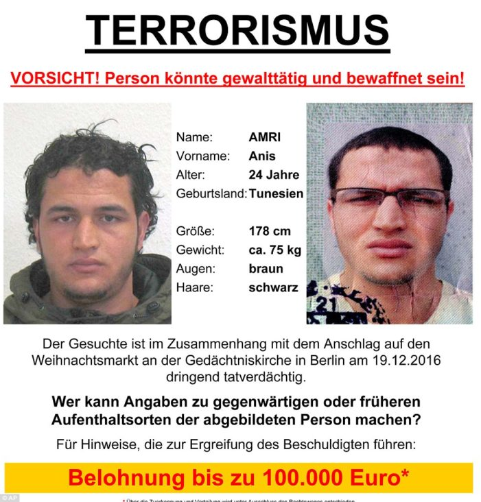 """Germany's Most Wanted 100,000 Euro Reward Posted for """"Anis Amri"""""""