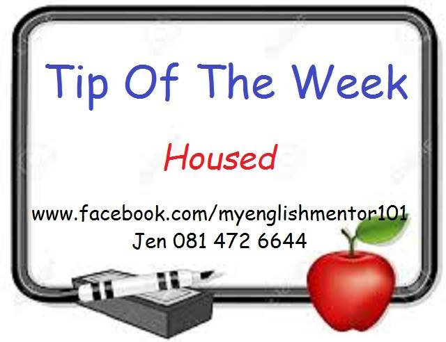 English Mentors Tip of the Week – When the Word 'House' is used