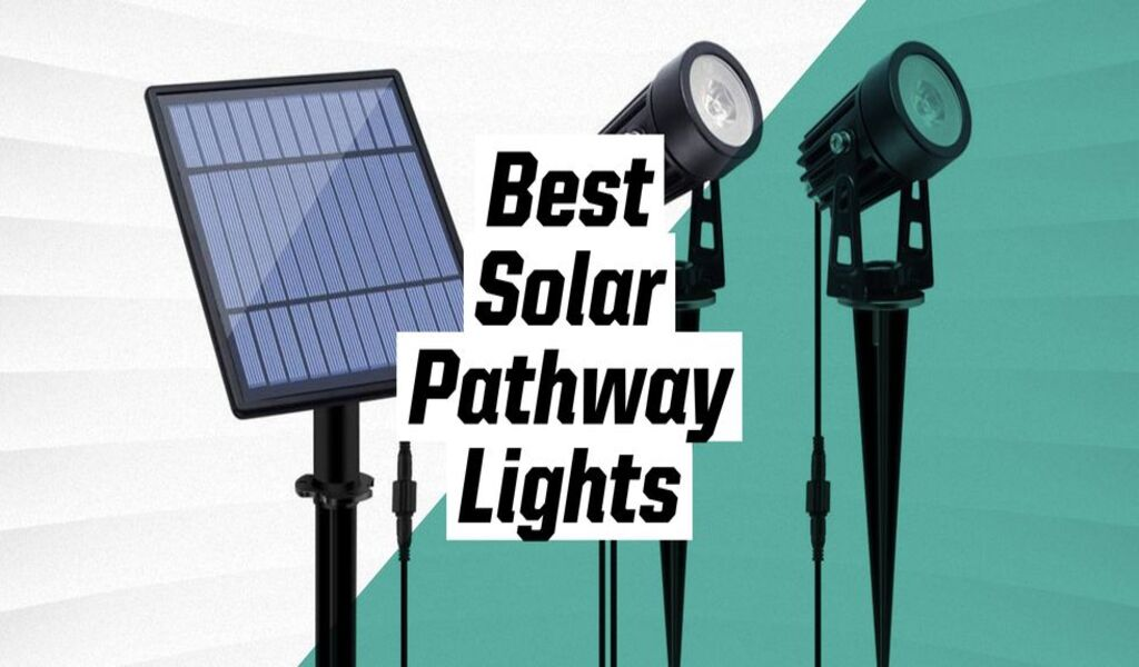 Tips For Finding the Best Solar Pathways Lights