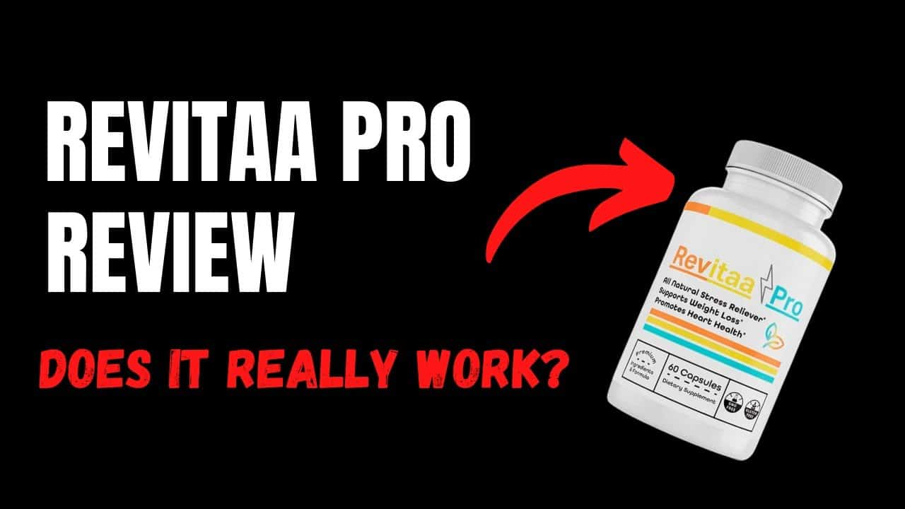 Revitaa Pro Capsules Reviews- Is it a Scam or Legit? Safe to Use & More Reports