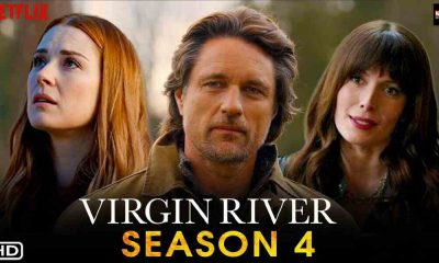Virgin River Season 4 Release Date And Cast Detail and Much More