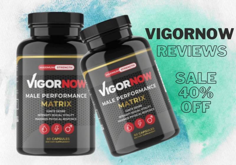 VigorNow Male Performance Review